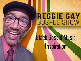 Reggie Gay Gospel Show
