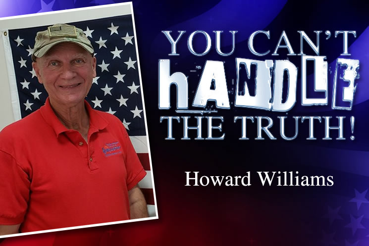You Can't Handle The Truth With Howard Williams