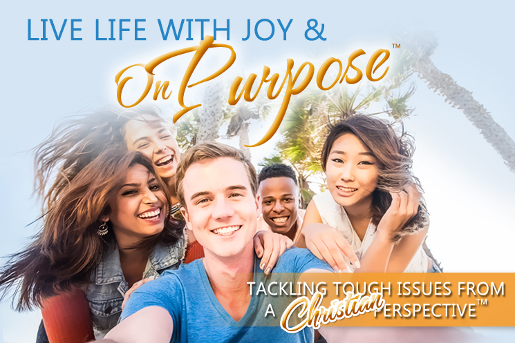 Live Life With Joy And On Purpose