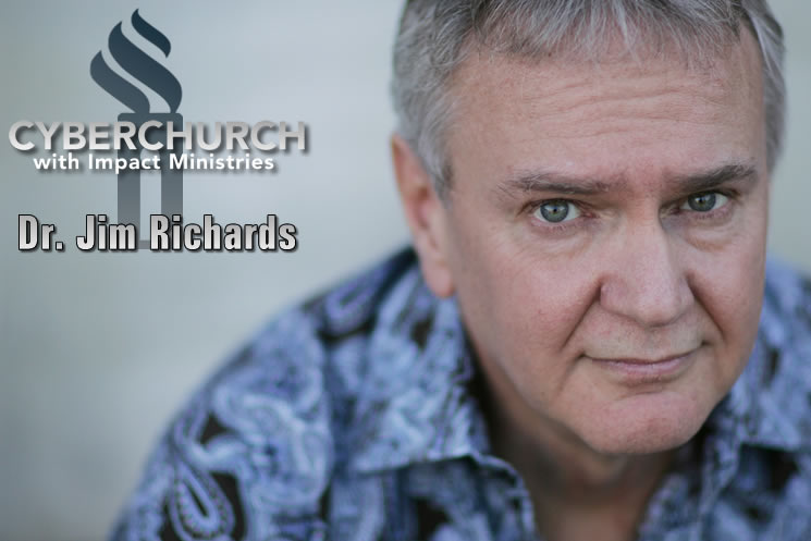 Impact CyberChurch with Dr. Jim Richards